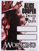 Alice Cooper 'Theatre of Death 2009 Tour - Working' OTTO Backstage Pass